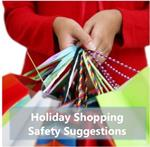 Holiday Shopping Safety Suggestions